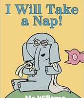 I Will Take a Nap by Mo Willems