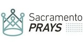 Sponsored by SacramentoPRAYS