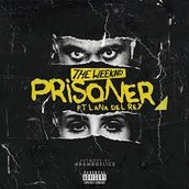 The Weekend - Prisoner