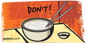 Don't tap your dish with chopsticks