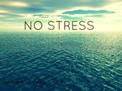 I want limited stress when it comes to finances.