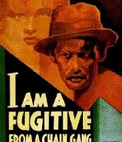 I Am a Fugitive from a Chain Gang.