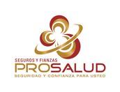 SEGUROS Y FIANZAS PROSALUD, SEGURIDAD Y CONFIANZA PARA USTED