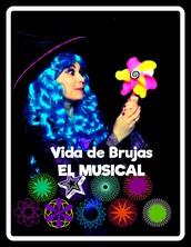 VIDA DE BRUJAS. EL MUSICAL.
