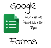 Using Google Forms for Formative Assessment