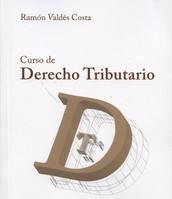 Curso de derecho tributario de Ramón Valdés Costa, 4a ed.