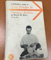 A Definitive Study of Your Future in Veterinary Medicine (1970)