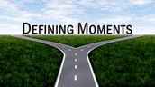 What is a defining moment?