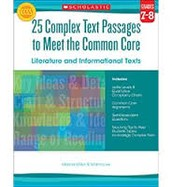 25 Complex Text Passages to Meet the Common Core: Literature & Informational Texts