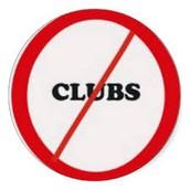 No Clubs the last week of school