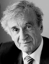 A quote from Elie Wiesel.