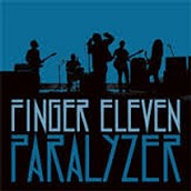 """Paralyzer"" by Finger Eleven"