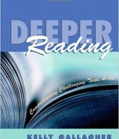 Kelly Gallagher's Deeper Reading
