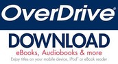 Overdrive for e-books and more!