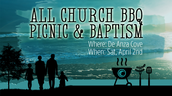 All Church BBQ Picnic and Baptism