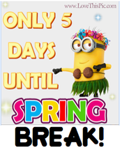 SPRING BREAK PREPARATION