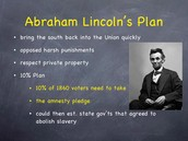 Lincoln's 10% percent plan.