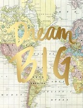Wednesday, August 17th  Dream BIG, Then DO-Purposeful Planning