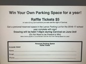 Raffle Ticket for a  year long reserved parking spot!