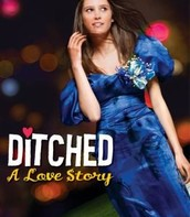 Ditched: A Love Story by Robin Mellom