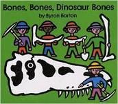 Bones, Bones, Dinosaur Bones ~ Byron Barton