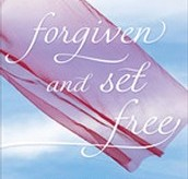 Forgiven and Set Free