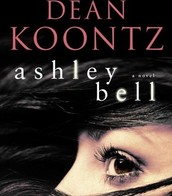 Ashley Bell : a novel by Dean Koontz