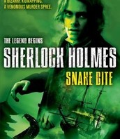 Snake Bite: Sherlock Holmes, The Legend Begins, Book 5