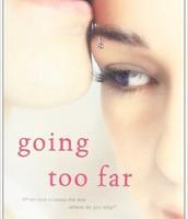 Going To Far by Jennifer Echols