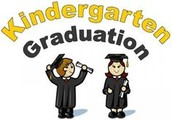 Kindergarten Graduation - May 13