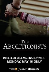 The Abolitionist a Documentary