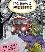 Me, mum & mystery - Notte gialla al museo