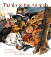 Thanks to the Animals by Rebekah Raye & Allen Sockabasin