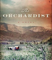The Orchardist by Amanda Chopin