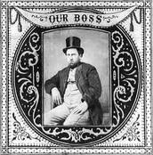 """William """"Boss"""" Tweed"""