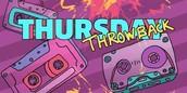 #TBT - Throw Back Thursday