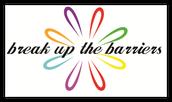 BREAK UP THE BARRIES