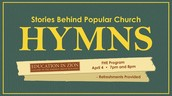 FHE Tonight: Stories Behind Popular church Hymns