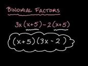Binomial Factoring