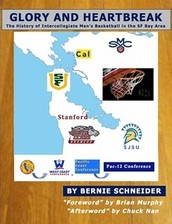 Bay Area College Hoops focus of New Book by Patrick Schneider's Dad!