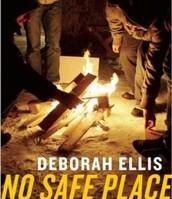 No Safe Place by Deborah Ellis
