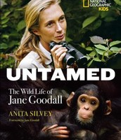 Untamed : The wild life of Jane Goodall by Anita Silvey