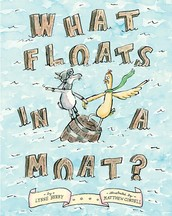 What Floats in a Moat? by Lynne Berry