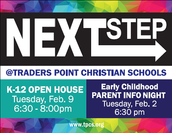 NEXT STEP Open Houses February 2nd and 9th