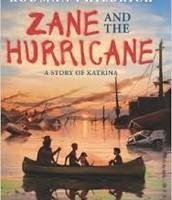 Philbrick, R. (2014). Zane and the hurricane:  A story of Katrina.  New York, NY:  Scholastic.