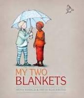 My Two Blankets by Irena Kobald & Freya Blackwood