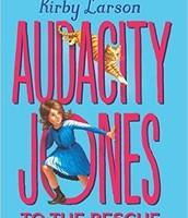 Middle Grade: Audacity Jones to the Rescue