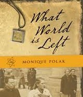"""What World is Left"" By: Monique Polak"