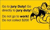 Attend Jury Duty