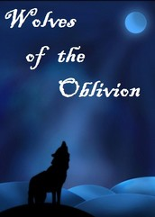 Wolves of the Oblivion